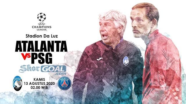 Prediksi Liga Champions, 13 Agustus 2020, Atalanta Vs PSG